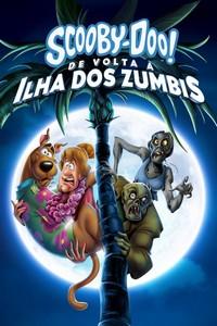 Scooby-Doo! De Volta à Ilha dos Zumbis (2019) Dublado 720p