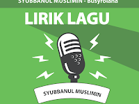 Lirik Lagu Busyrolana - Syubbanul Muslimin