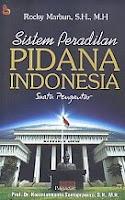 Sistem Peradilan Pidana Indonesia Suatu Pengantar