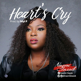 Song Lyrics: Naomi Classik - Heart's Cry Lyrics