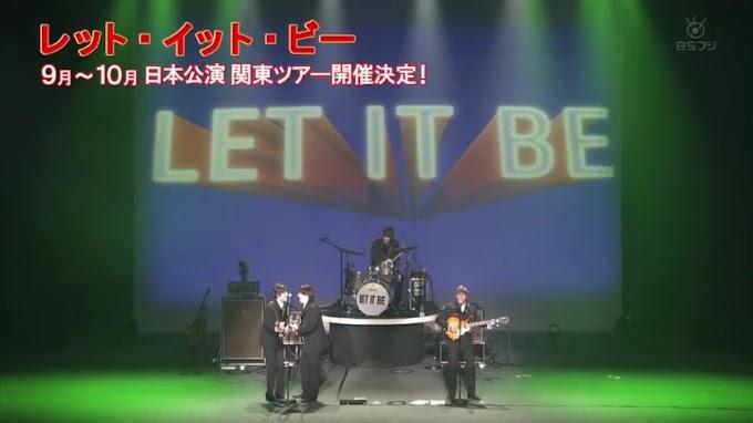 ビートルズのトリビュート・ショー『LET IT BE ~レット・イット・ビー~』2019年9月~10月来日公演