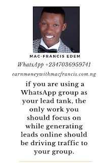 WHAT TO DO IF YOU ARE GENERATING NETWORK MARKETING LEADS TO YOUR WHATSAPP BUSINESS GROUP