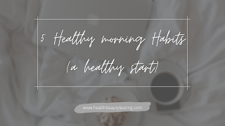 easy healthy morning habits
