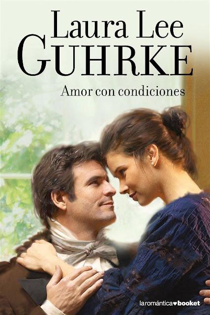 Amor con condiciones | Solteronas #2 | Laura Lee Guhrke