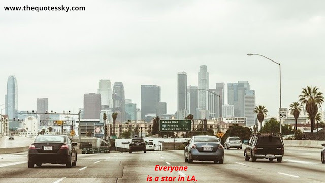 37+ Los Angeles Quotes and Instagram Captions For [ 2021 ]