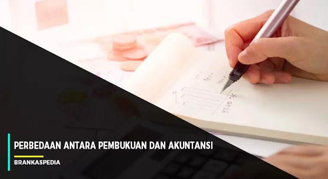 perbedaan pembukuan dan akuntansi