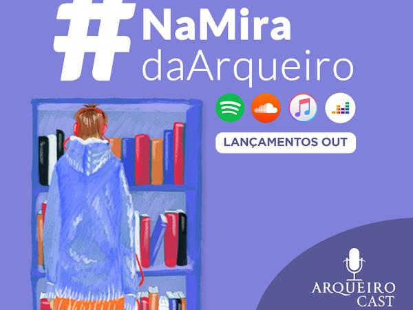 Arqueiro Cast: #NaMiraDaArqueiro 014 (Lançamentos de outubro)