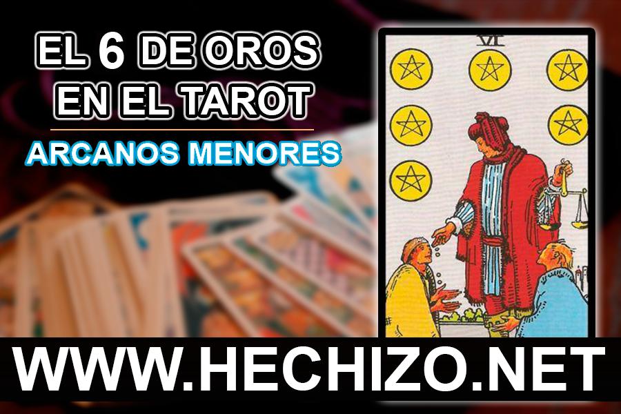 El 6 de Oros en el Tarot - Arcanos Menores