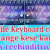 Keyboard color change kaise kare