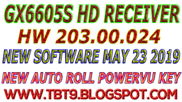 GX6605S HD RECEIVER HARDWARE-203.00.024 NEW SOFTWARE WITH POWERVU TEN SPORTS OK