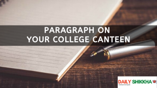 paragraph on Your College Canteen