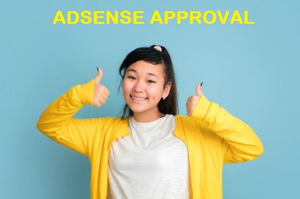 Cara Mendapatkan Persetujuan Dari Google Adsense