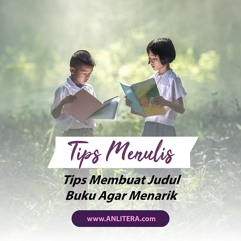 Tips Membuat Judul Buku Agar Menarik