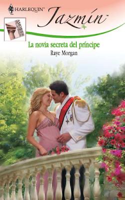 Raye Morgan - La Novia Secreta Del Príncipe
