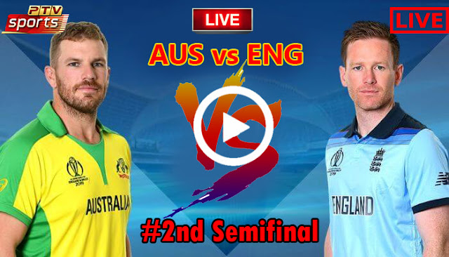 How To Watch Live Australia Vs England ICC CWC2019 2nd Semi Final