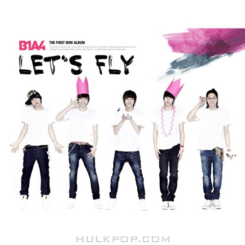 B1A4 – Let's Fly – EP (FLAC + ITUNES PLUS AAC M4A)
