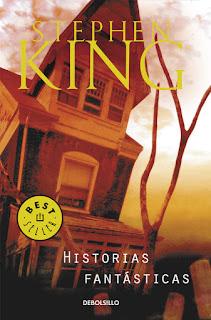 """Reseña: """"Historias fantásticas"""" - Stephen King"""