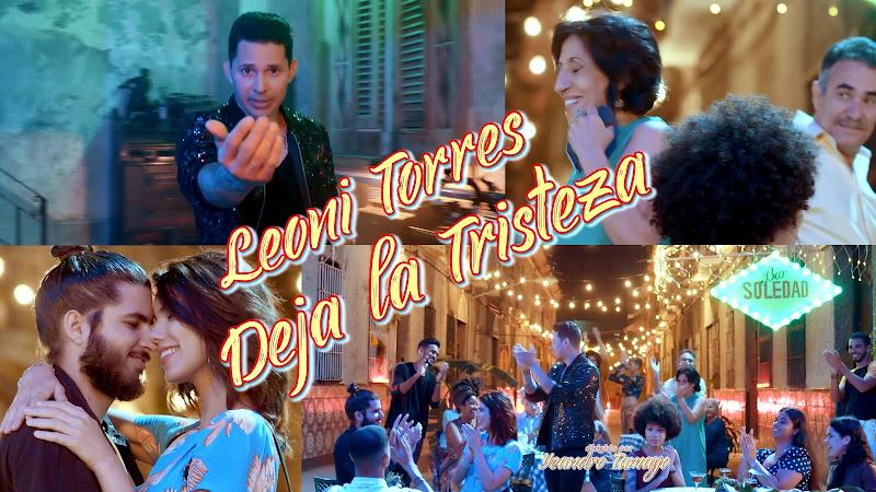 Leoni Torres - ¨Deja la tristeza¨ - Videoclip - Director: Yeandro Tamayo. Portal Del Vídeo Clip Cubano