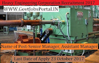 Heavy Engineering Corporation Recruitment 2017– Senior Manager, & Assistant Manager