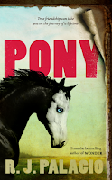 Pony, by R. J. Palacio, book cover and review