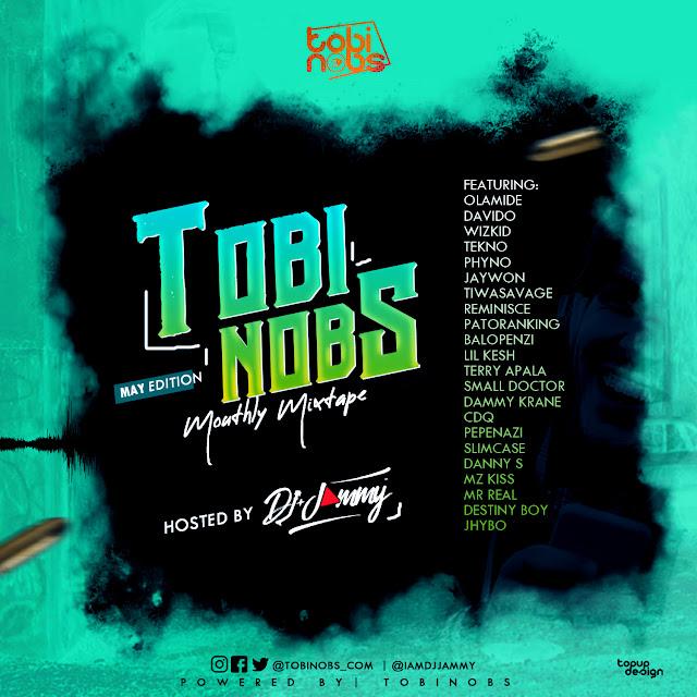 Dj Jammy – TobiNobs Monthly Mix May Edition