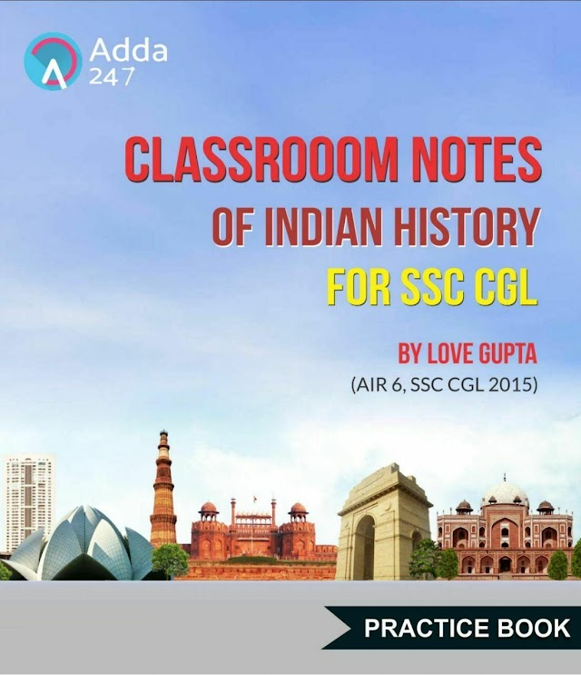 भारतीय इतिहास क्लासरूम नोट्स 2015 : सभी प्रतियोगी परीक्षा हेतु पीडीऍफ़ पुस्तक | Indian History Classroom Notes 2015 : For All Competitive Exam PDF Book