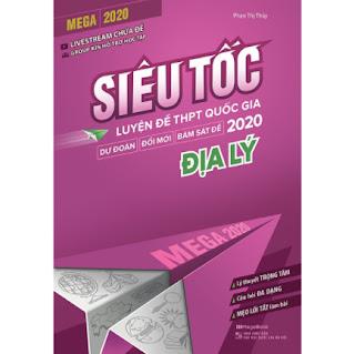 Mega 2020 - Siêu Tốc Luyện Đề THPT Quốc Gia 2020 Địa Lý ebook PDF-EPUB-AWZ3-PRC-MOBI