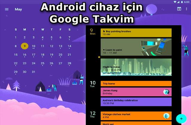 27.04.2016 tarihinde Google Android cihazlar için Google Takvim uygulaması başlattı.