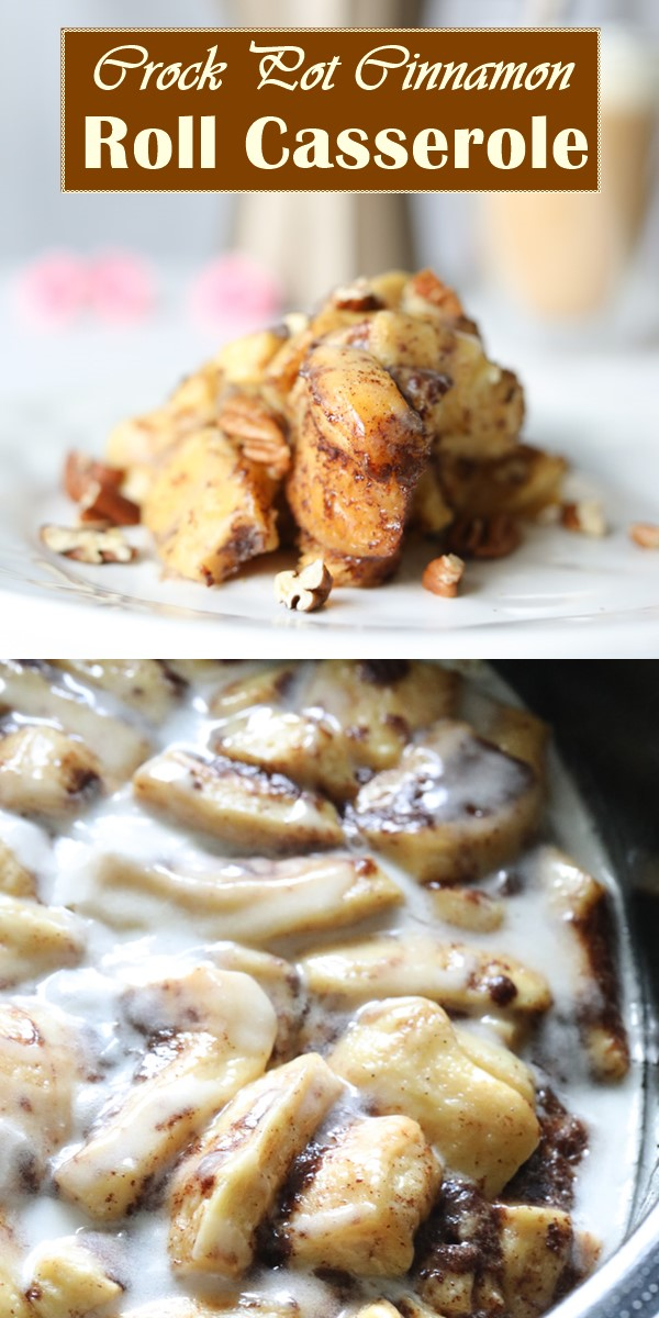 Crock Pot Cinnamon Roll Casserole #breakfastideas