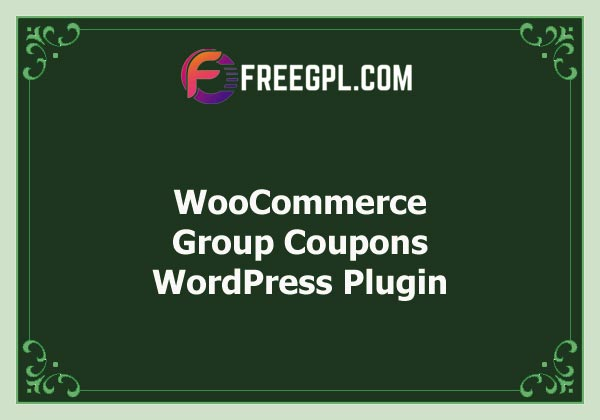 WooCommerce Group Coupons v1.17.1 Free Download