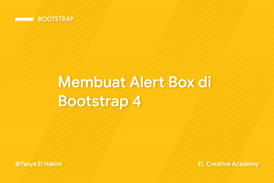 Panduan Membuat Alert Box di Bootsrap 4