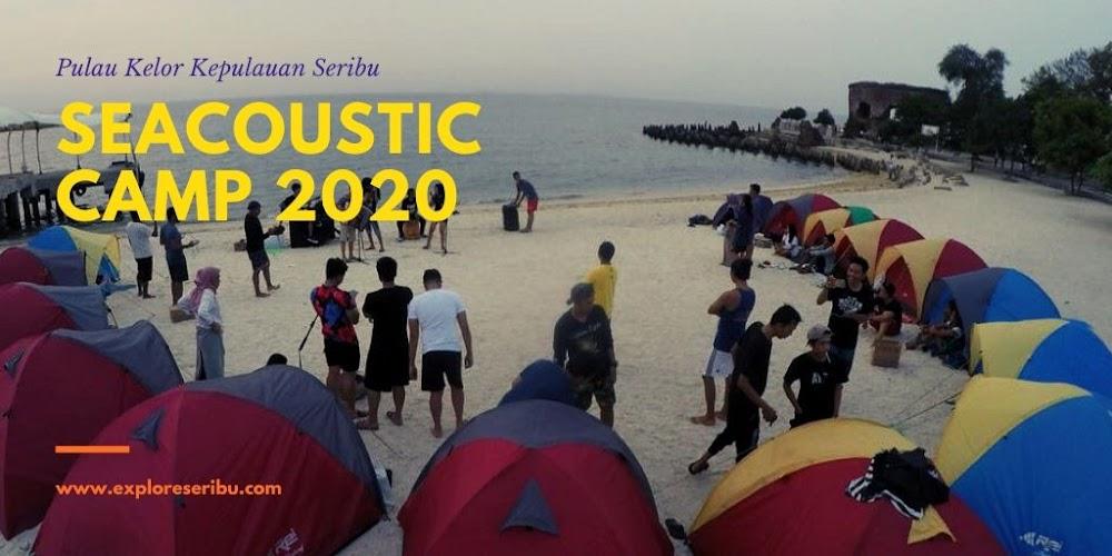 seacoustic camping pulau kelor pulau seribu jakarta 2020