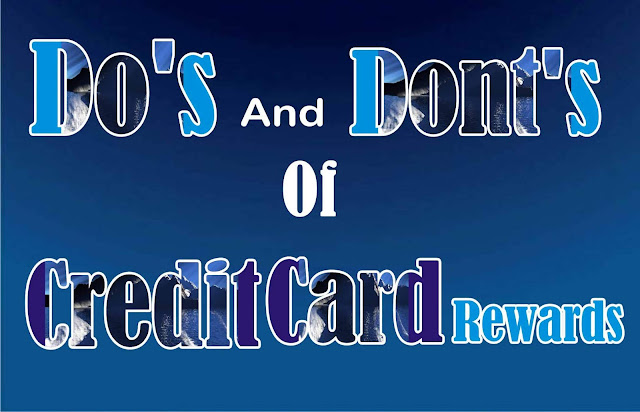 Do's and Dont's Of Credit Card Rewards