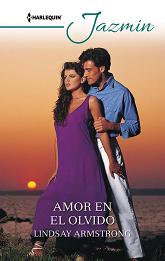 Lindsay Armstrong - Amor En El Olvido