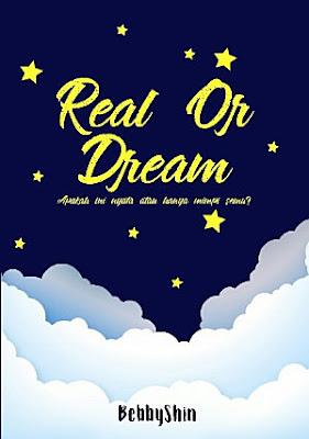 Real Or Dream by Bebbyshin Pdf