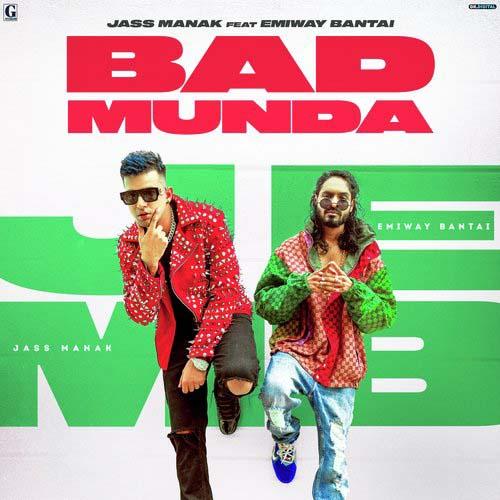 Bad Munda Lyrics – Jass Manak Ft. Emiway Bantai | Bad Munda