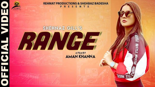 RANGE lyrics Latest Punjabi Songs 2019 ft:Shehnaz Gill