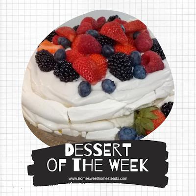 Dessert of the Week - Home Sweet Homestead #MenuPlan