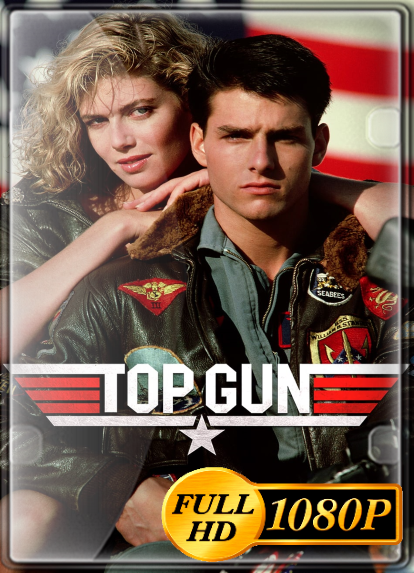 Top Gun (1986) FULL HD 1080P LATINO/INGLES