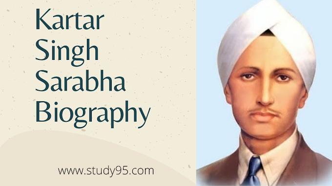 Kartar Singh Sarabha Biography in Punjabi - Study95