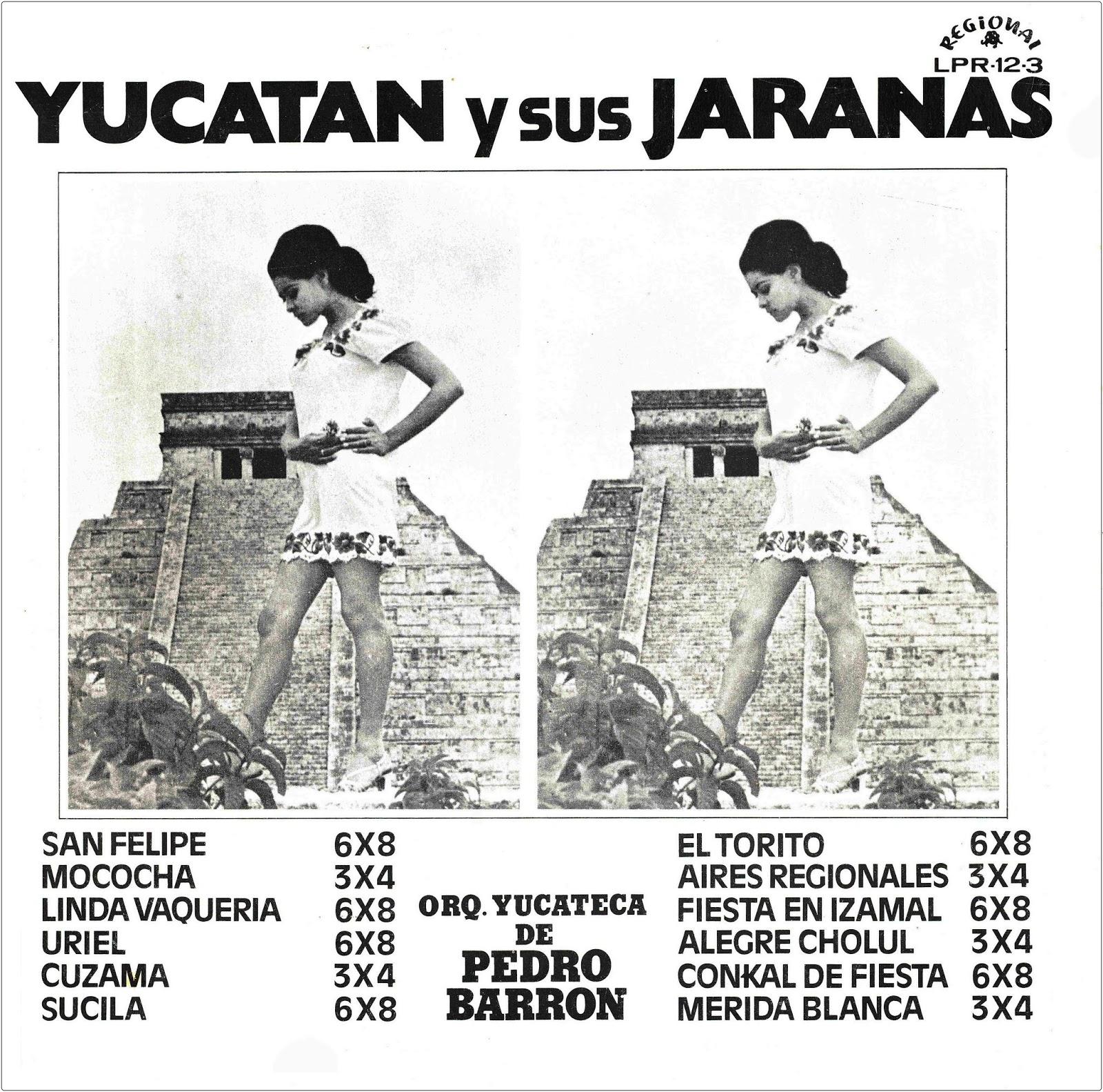 YUCATÁN Y SUS JARANAS ~ Fonoteca de la danza folclórica de