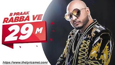 Rabba Ve Song Lyrics   B Praak   Jaani   High End Yaariyan   Pankaj Batra