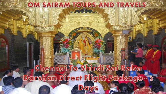 Best Shirdi Tour Packages From Chennai By Flight