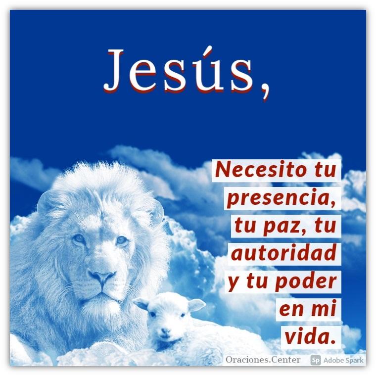 3 Oraciones al Señor Jesús   Su Presencia, Autoridad y Poder