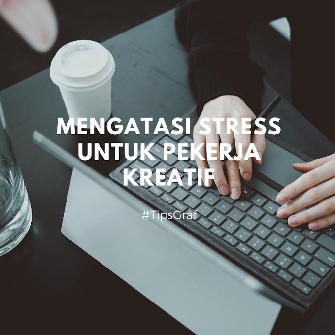 Pekerja Kreatif Rentan Stress, Ini Cara Mengatasinya