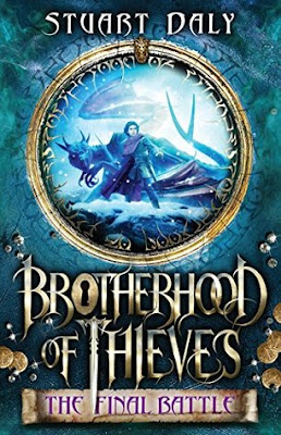 Brotherhood of Thieves-The Final Battle by Stuart Daly