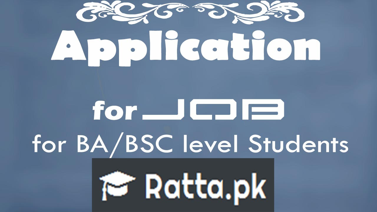 English Application for Job for BA/BSC Level Students
