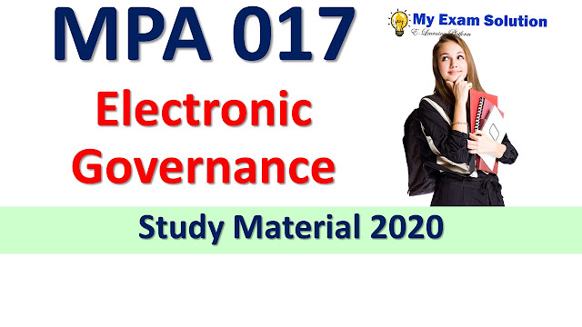 MPA 017 Electronic Governance Study Material 2020