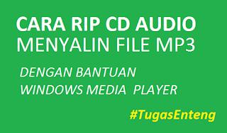 Cara Kopi MP3 RIP CD Audio Listening UNBK