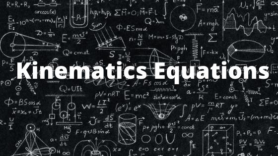 Physics Equations Kinematics